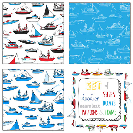 Vector set of seamless nautical patterns and frame. Lightship, fireboat, fishing trawler, speedboat, sailboat and motorboat. Doodles ships and boats. Illustration