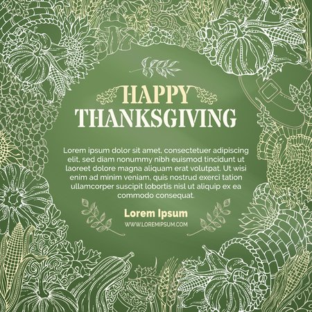 Vector chalk Thanksgiving background. Traditional harvest symbols and food on green chalkboard background. Turkey, cornucopia, pilgrims hat, pumpkin, corn, wheat, sunflower, autumn leaves and others.