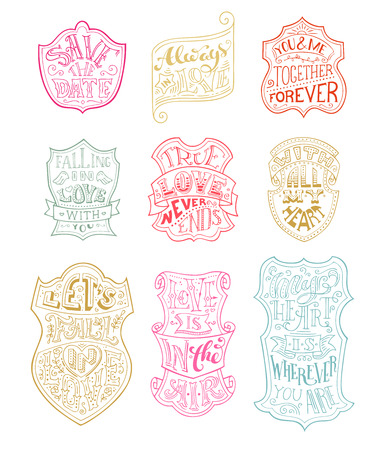coloured background: Vector set of outlined romantic badges. Handwritten love lettering in labels isolated on white background. Coloured phrases. Save the date. Always in love. Falling in love with you. With all my heart. Illustration