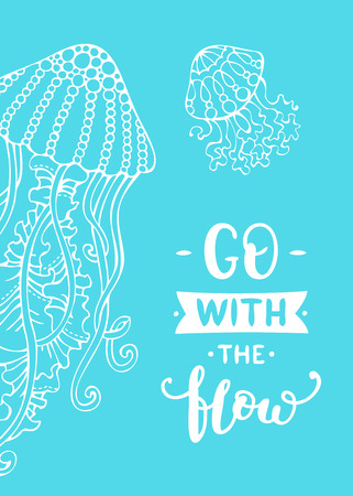 White outline jellyfish on bright blue background. Unique calligraphic phrase written by brush. Wild underwater life. Ready-to-use vector print for your design.