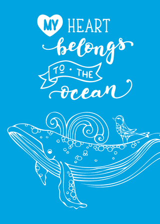 White outline whale and bird on bright blue background. Unique calligraphic phrase written by brush. Wild life. Ready-to-use vector print for your design.
