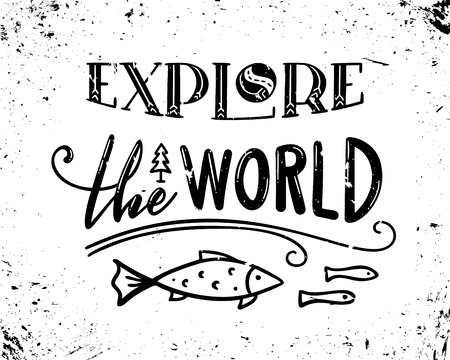 Unique hand-drawn quote. Vector grunge lettering. Ready to use prints for poster, mug, banner, bag, card or t-shirt design.