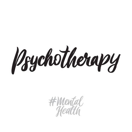Mental health hand written lettering words: psychoterapy.