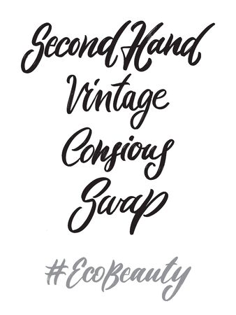 Eco beauty hand written lettering words: second hand, vintage, consious, swap. Ecology fashion design on white background