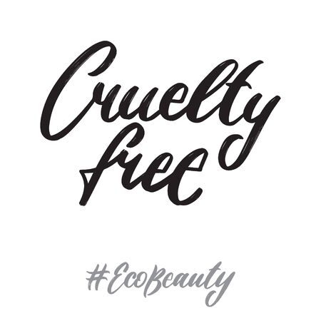 Eco beauty hand written lettering words: cruelty free. Ecology design on white background