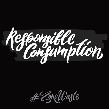 Zero waste hashtag hand written lettering words: responsible consumption. Plastic free design on dark background