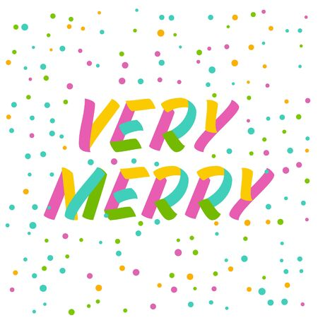 Very merry  brush sign lettering. Celebration card design elements on white background with confetti. Holiday lettering templates for greeting cards, overlays, posters