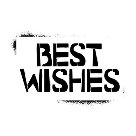 Best Wishes stencil lettering in frame. Spray paint graffiti on white background. Design templates for greeting cards, overlays, posters