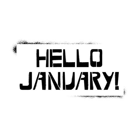 Happy January stencil lettering. Spray paint graffiti on white background. Design templates for greeting cards, overlays, posters
