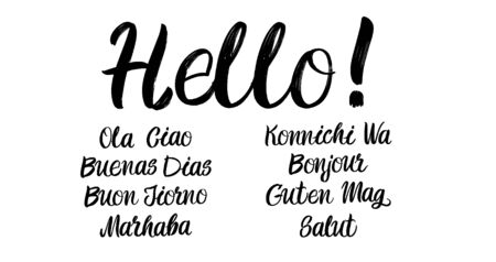 Set of hello brush paint hand drawn lettering on white background. Ola, Ciao, Buenas Dias, Buon Jiorno, Marhaba, Konnichi Wa, Bonjoir, Guten Tag, Salut design templates for greeting cards, overlays, posters