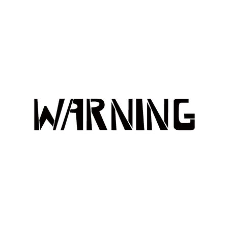 Warning stencil lettering. Spray paint graffiti on white background. Design lettering templates for greeting cards, overlays, posters