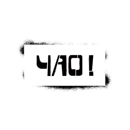 Ciao stencil lettering in russian language in frame. Spray paint cyrillic graffiti on white background. Design lettering templates for greeting cards, overlays, posters