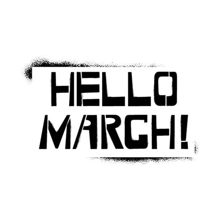 Happy March stencil lettering. Spray paint graffiti on white background. Design templates for greeting cards, overlays, posters