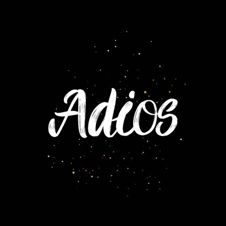 Adios brush paint hand drawn lettering on black background with splashes. Parting in spanish language design templates for greeting cards, overlays, posters Ilustração