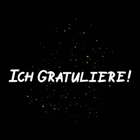 Ich Gratuliere brush paint hand drawn lettering on black background with splashes. Congratulation in german language design  templates for greeting cards, overlays, posters