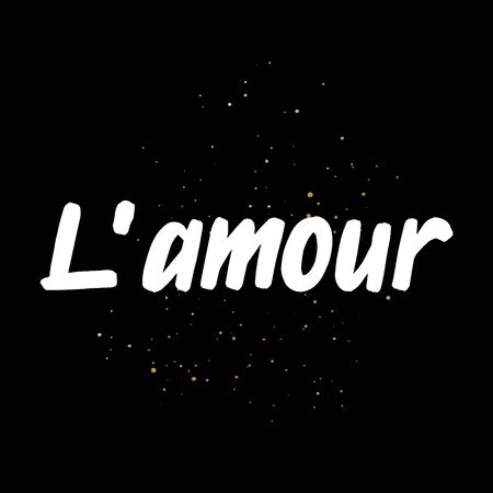 L`amour brush paint hand drawn lettering on black background with splashes. Love in french language design templates for greeting cards, overlays, posters