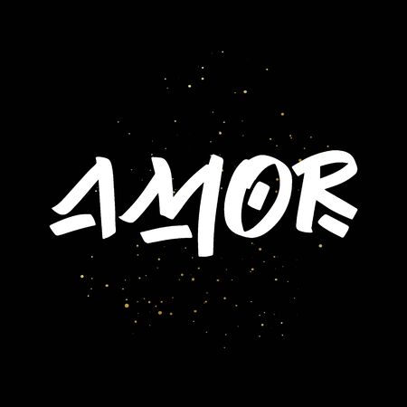Amor brush paint hand drawn lettering on black background with splashes. Love in spanish language design templates for greeting cards, overlays, posters