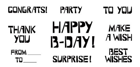 Set of Birthday celebration stencil lettering.  Congrats, Party, To You, Thank You, Make a Wish  From To, Surprise, Best Wishes, Happy Birthday  graffiti on white background. Design templates for greeting cards, overlays, posters