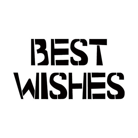 Best Wishes stencil lettering. Spray paint graffiti on white background. Design templates for greeting cards, overlays, posters Ilustração