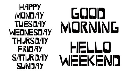 Set of Weekdays stencil lettering. Happy Monday, Tuesday, Wednesday, Thursday, Friday, Saturday, Sunday , Good Morning, Hello Weekend graffiti on white background. Design  templates for greeting cards, overlays, posters Banco de Imagens - 135314004