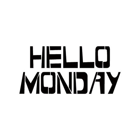 Hello Monday stencil lettering. Spray paint graffiti on white background. Design templates for greeting cards, overlays, posters Ilustração