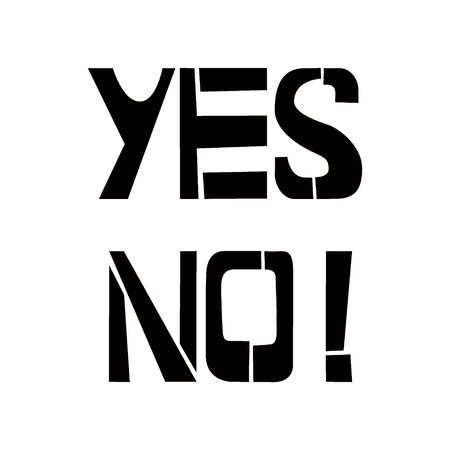 Yes No stencil lettering. Spray paint graffiti on white background. Design templates for greeting cards, overlays, posters