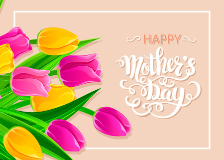 Brush lettering composition Happy Mothers Day. Poster with multicolored tulips and lettering. Spring background, spring design. Hand Drawn lettering vector. Illustration with congratulations.