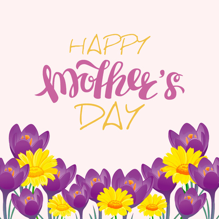 Brush lettering composition with marigold and crocus. Spring background, poster, design. Hand Drawn lettering vector. Happy Mothers Day illustration isolated. Illustration with congratulations.