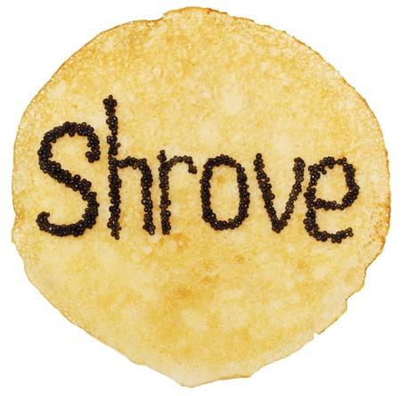 shrove: pancake with the inscription shrove black caviar
