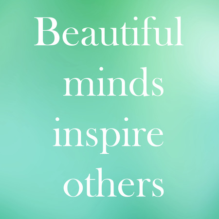 Beautiful minds inspire others quote on cyan pastel background Stock Photo