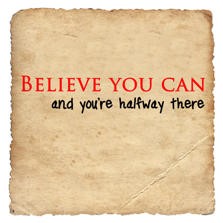 motivating: Inspirational motivating quote on old paper background Stock Photo