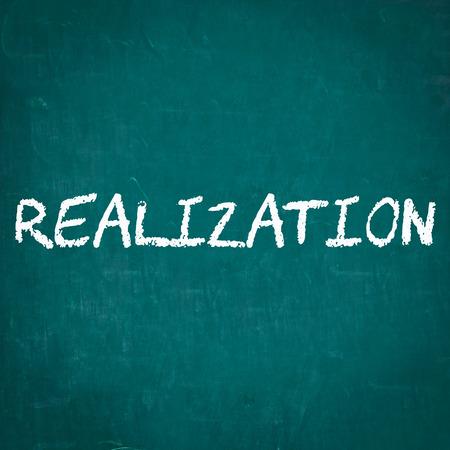 realization: REALIZATION written on chalkboard