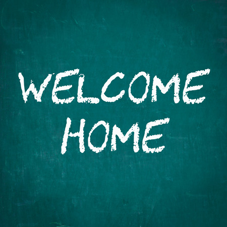 welcome home: WELCOME HOME written on chalkboard