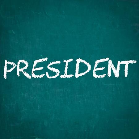 PRESIDENT written on chalkboard Stok Fotoğraf