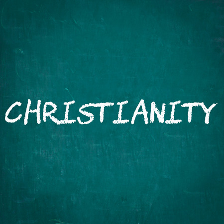 christianity: CHRISTIANITY written on chalkboard