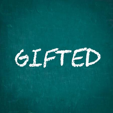 GIFTED written on chalkboard