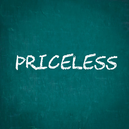 priceless: PRICELESS written on chalkboard