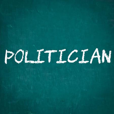politician: POLITICIAN written on chalkboard