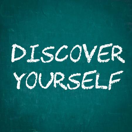descubrir: Descubrirse a uno mismo escrito en la pizarra