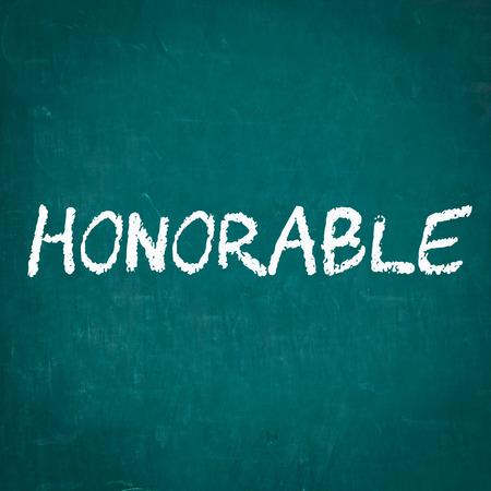 honorable: HONORABLE written on chalkboard
