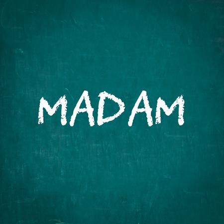 MADAM written on chalkboard Stock Photo