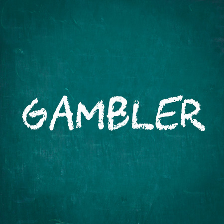 gambler: GAMBLER written on chalkboard
