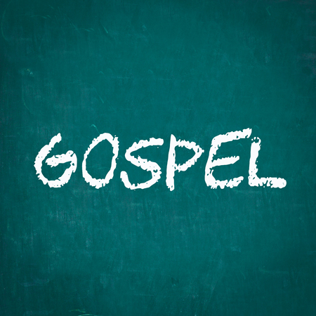 gospel: GOSPEL written on chalkboard Stock Photo