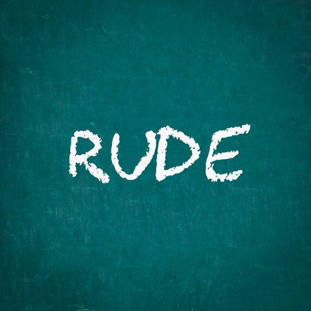 rude: RUDE written on chalkboard