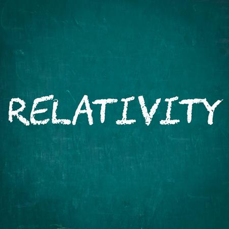 relativity: RELATIVITY written on chalkboard