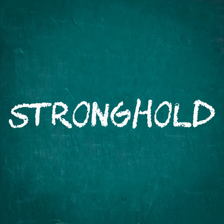 stronghold: STRONGHOLD written on chalkboard Stock Photo
