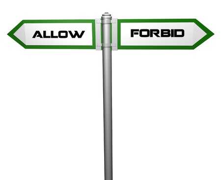 forbid: allow and forbid,signpost Stock Photo