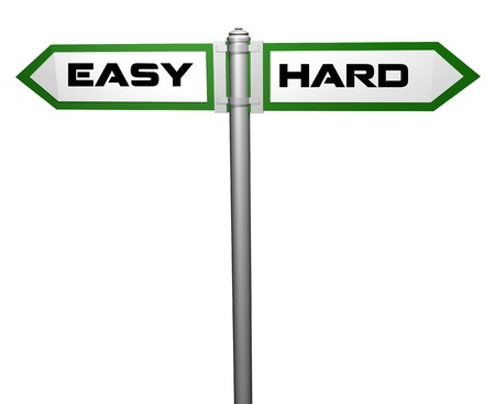 easy and hard,signpost photo