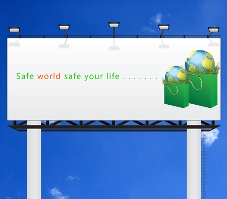 safe world: Safe world safe your life on white billboard  Stock Photo