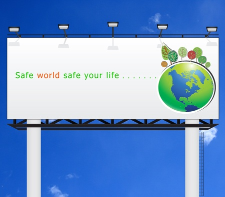 boarded: Safe world safe your life on white billboard  Stock Photo